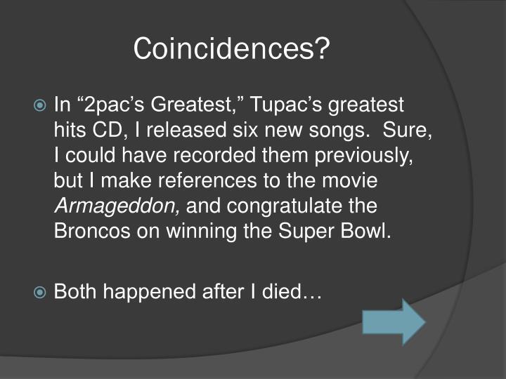 Coincidences?