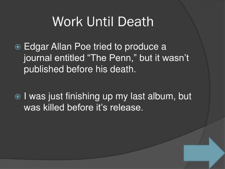 Work Until Death