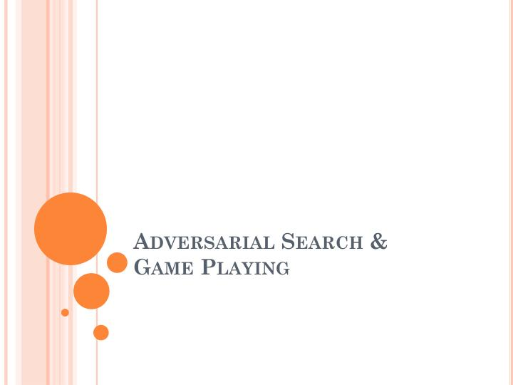 Adversarial Search &