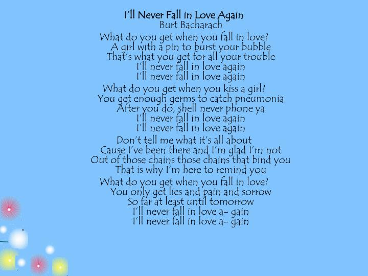 I'll Never Fall in Love Again