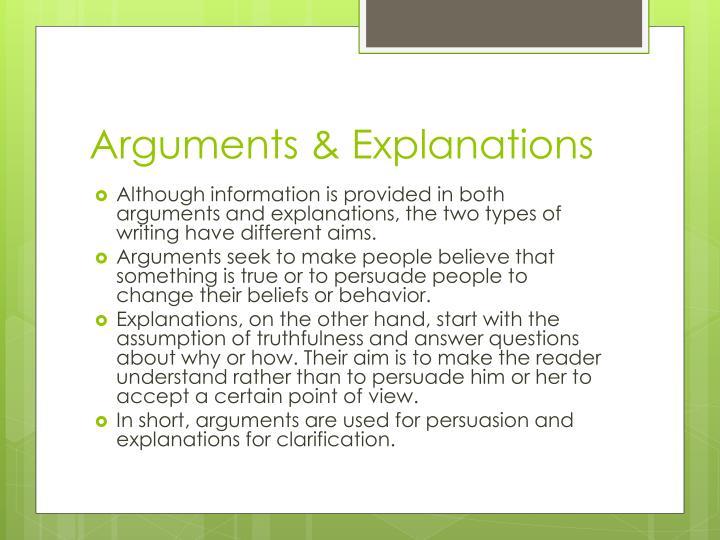 Arguments & Explanations
