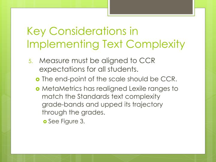Key Considerations in Implementing Text Complexity