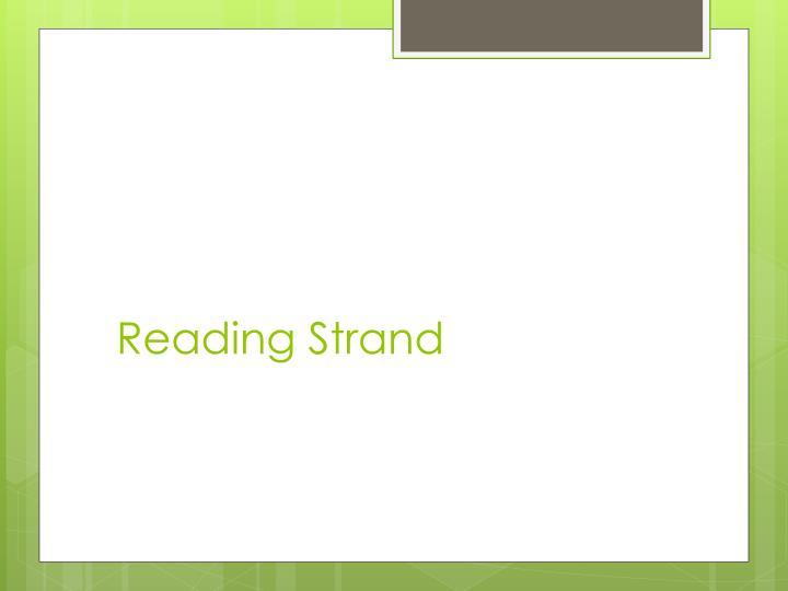 Reading Strand