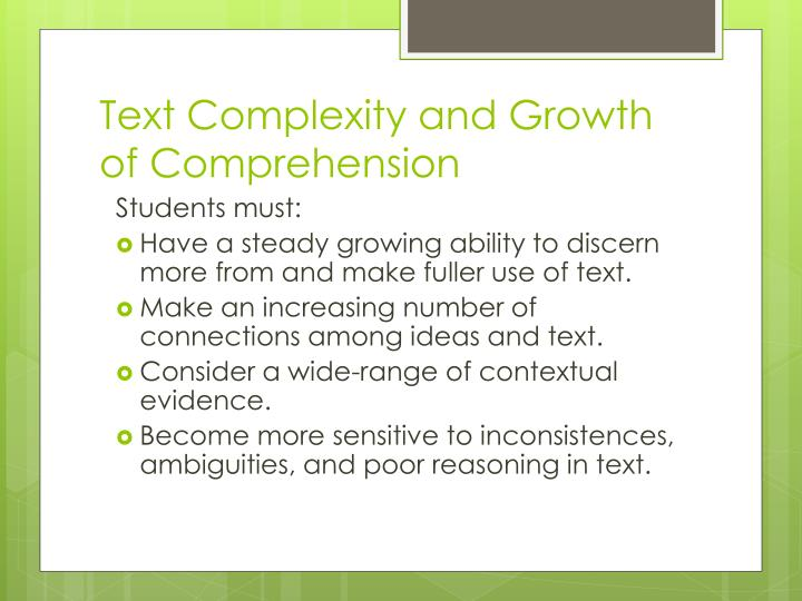 Text Complexity and Growth of Comprehension