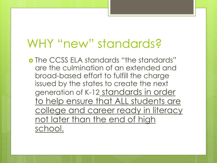 """WHY """"new"""" standards?"""