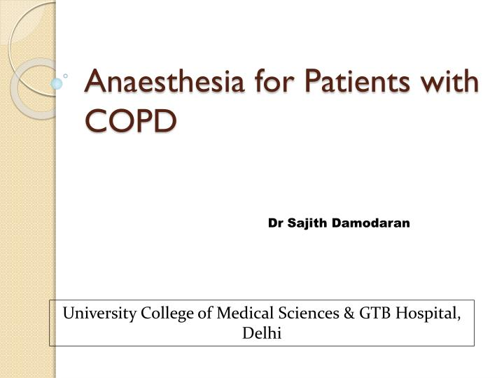 Anaesthesia for Patients with COPD