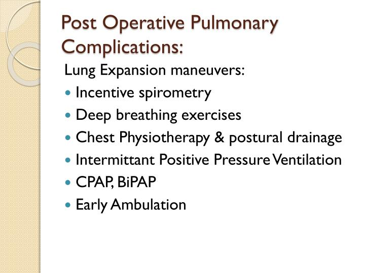 Post Operative Pulmonary Complications: