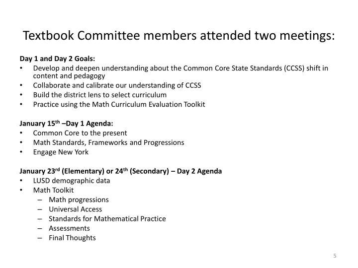 Textbook Committee members attended two meetings: