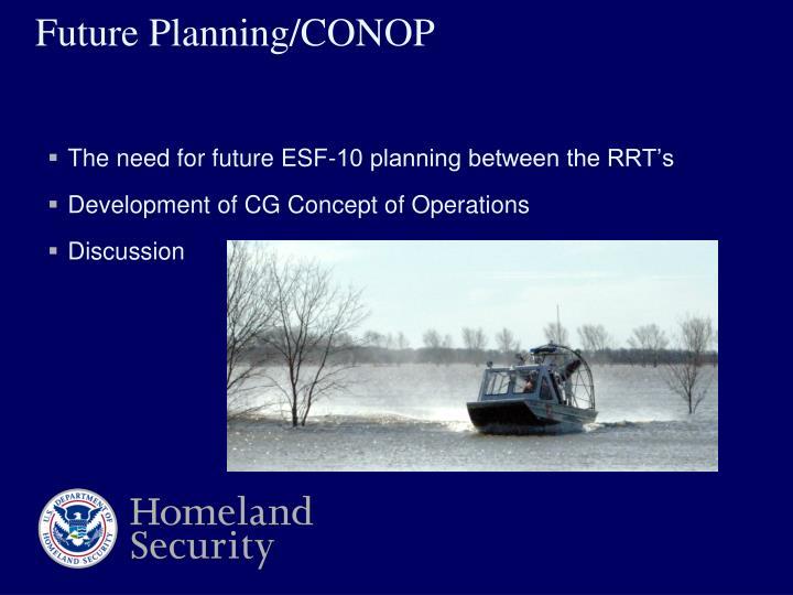 Future Planning/CONOP