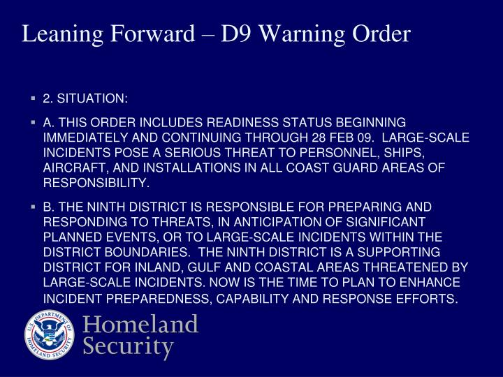 Leaning Forward – D9 Warning Order