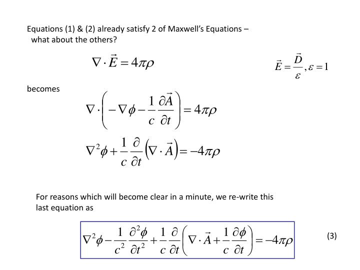 Equations (1) & (2) already satisfy 2 of Maxwell's Equations –