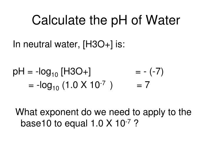 Calculate the pH of Water
