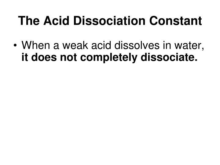 The Acid Dissociation Constant