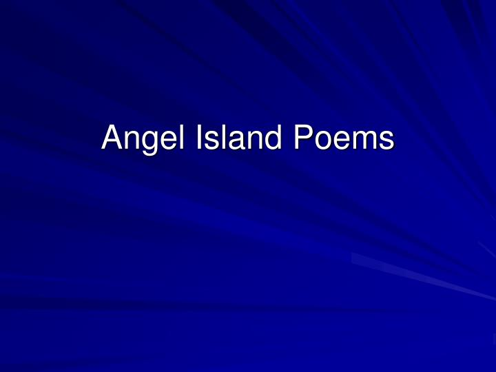 Angel Island Poems