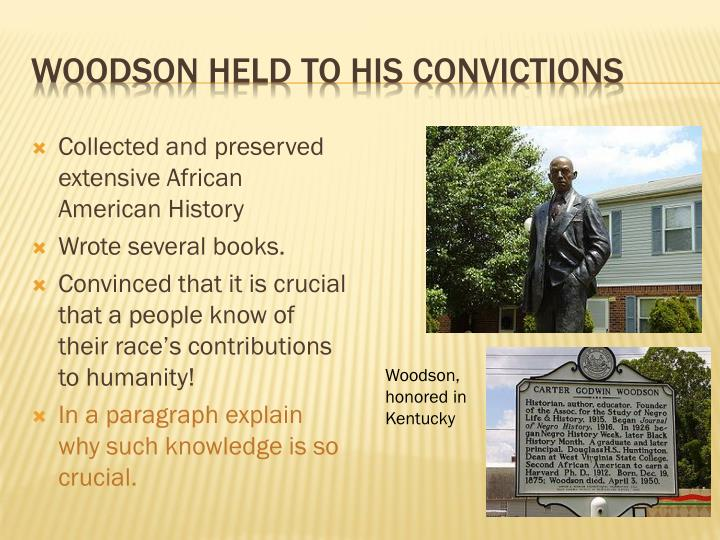 Woodson held to his convictions