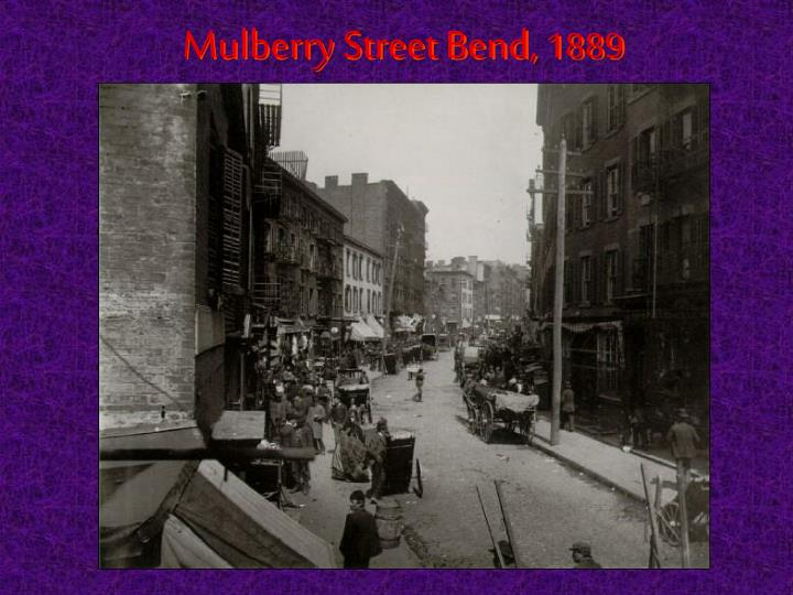 Mulberry Street Bend,