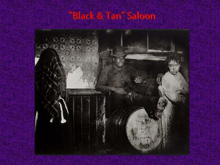 """Black & Tan"" Saloon"