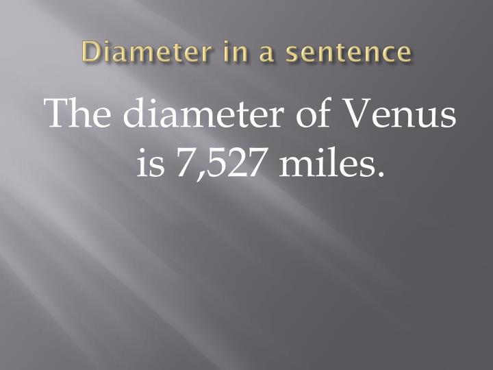 Diameter in a sentence