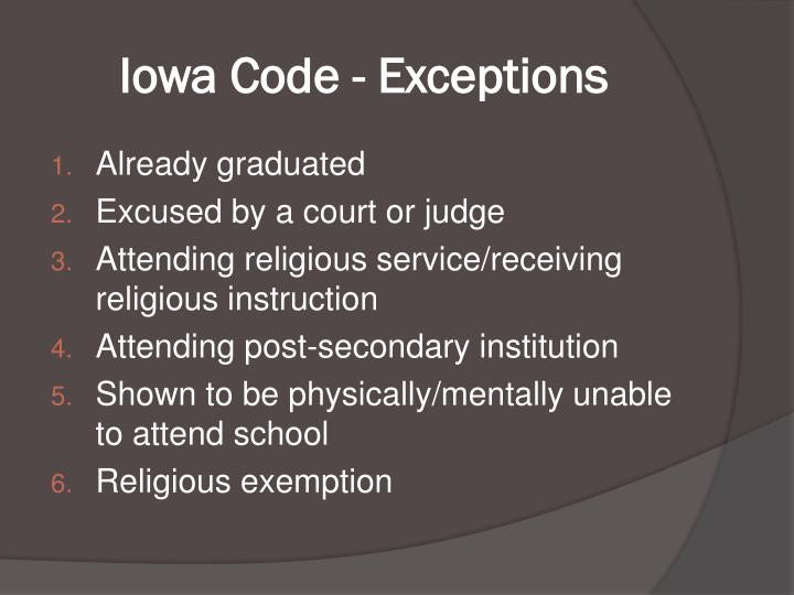 Iowa Code - Exceptions