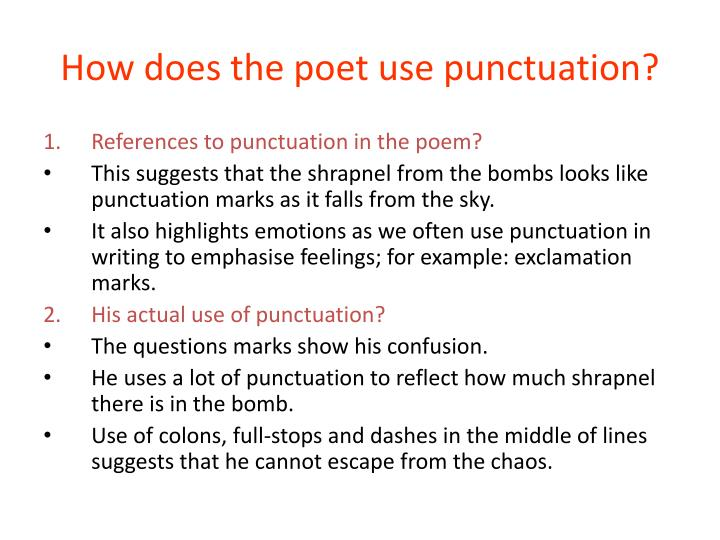 How does the poet use punctuation?