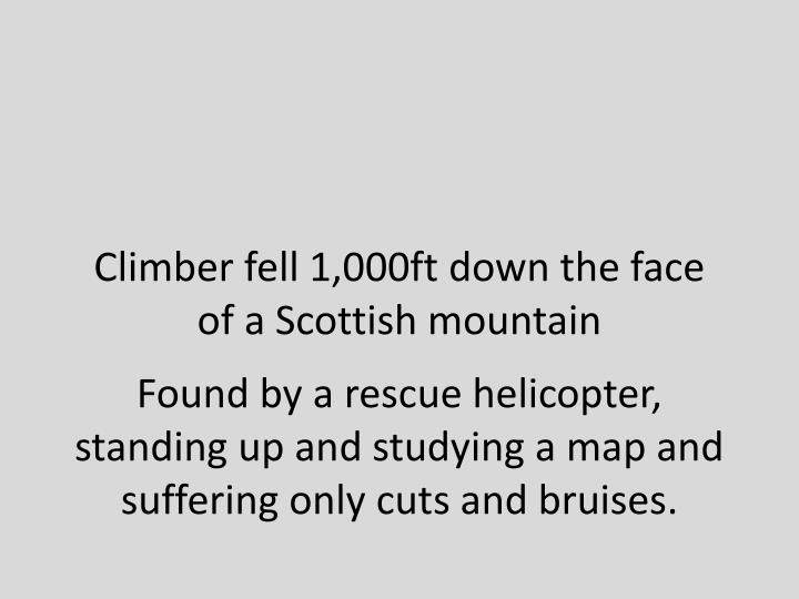 Climber fell 1,000ft down the face of a Scottish mountain