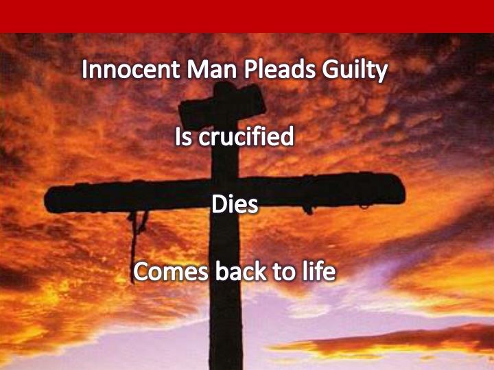 Innocent Man Pleads Guilty
