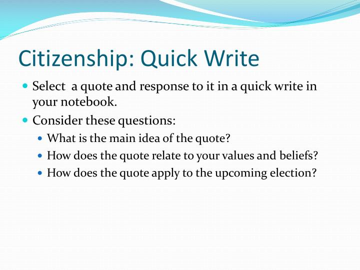 Citizenship: Quick Write