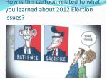 how is this cartoon related to what you learned about 2012 election issues