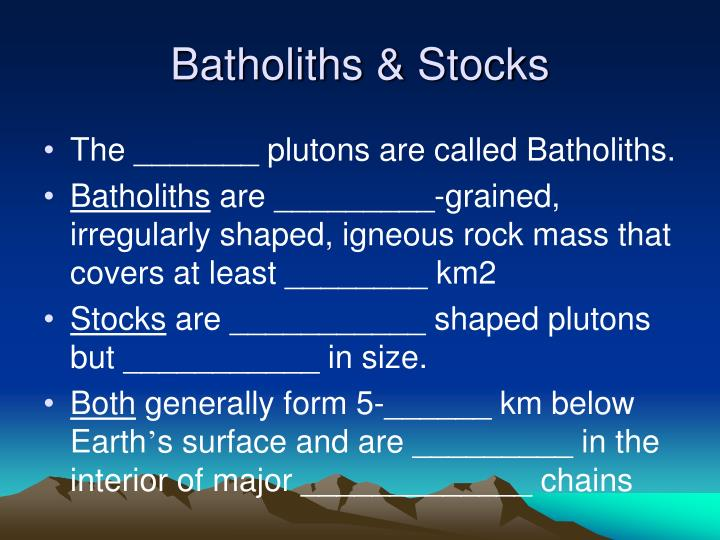 Batholiths stocks