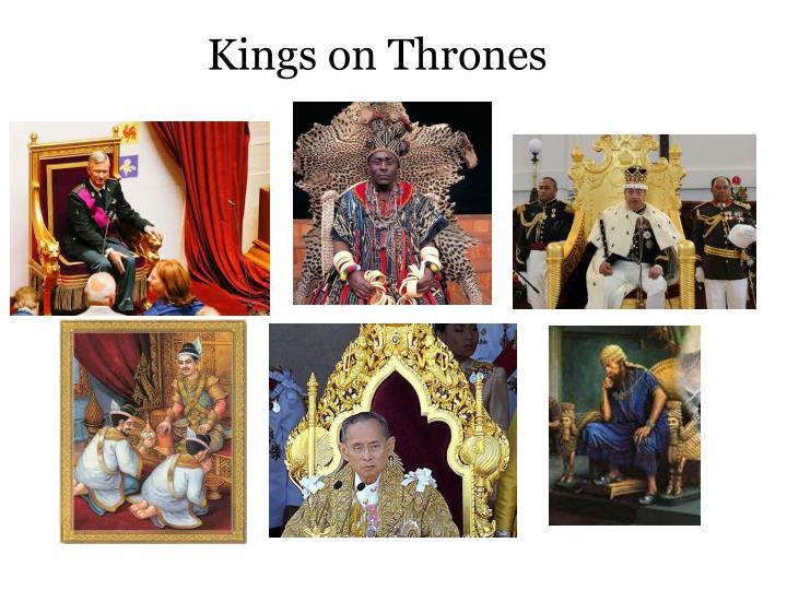 Kings on Thrones
