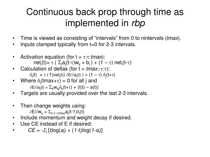 Continuous back prop through time as implemented in