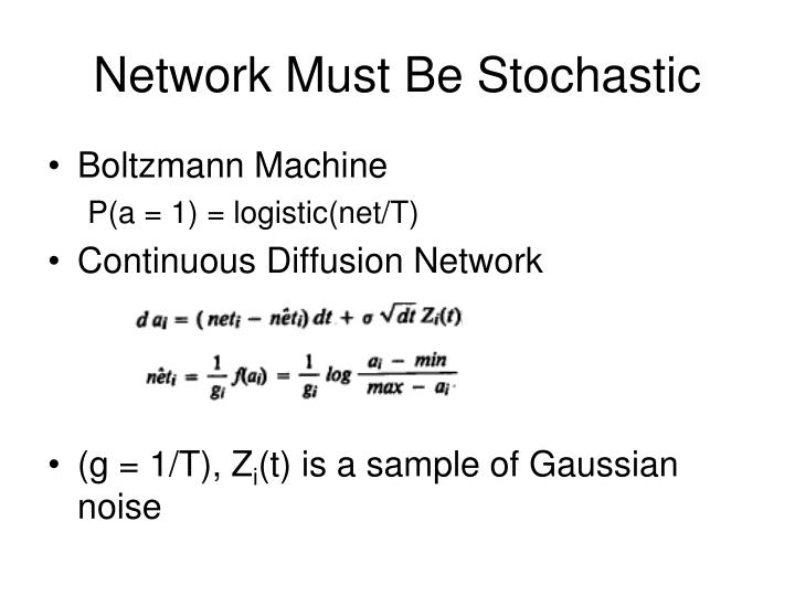 Network Must Be Stochastic