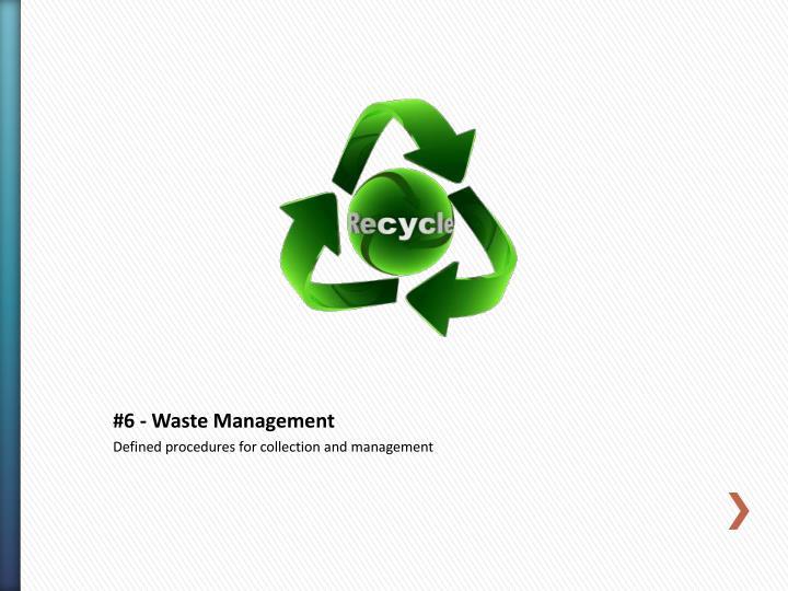 #6 - Waste Management