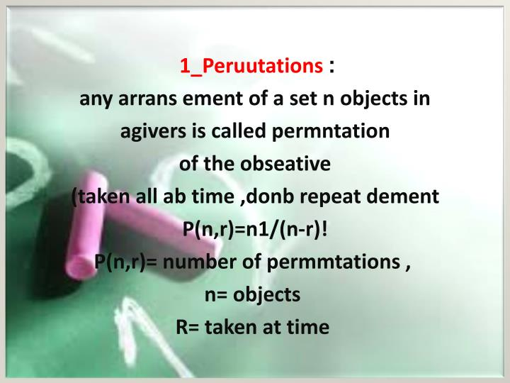 1 peruutations any arrans ement of a set n objects in agivers is called permntation