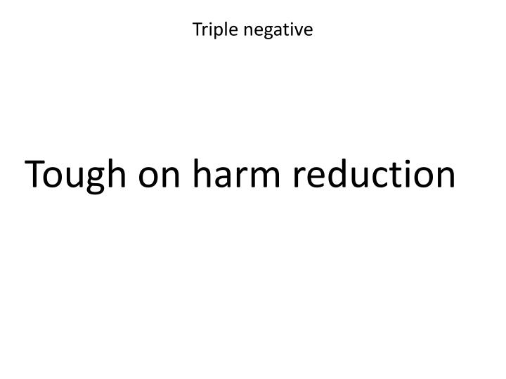 Triple negative