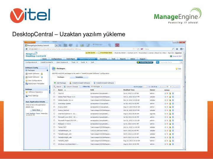 DesktopCentral – Uzaktan yazılım yükleme