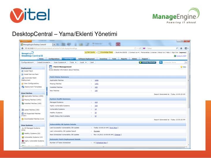 DesktopCentral – Yama/Eklenti Yönetimi