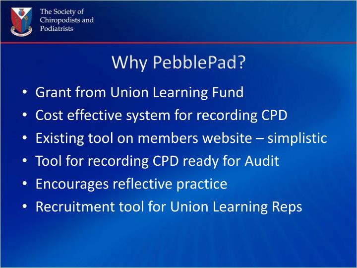 Why PebblePad?