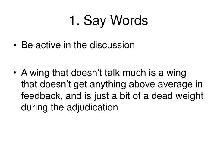 1. Say Words