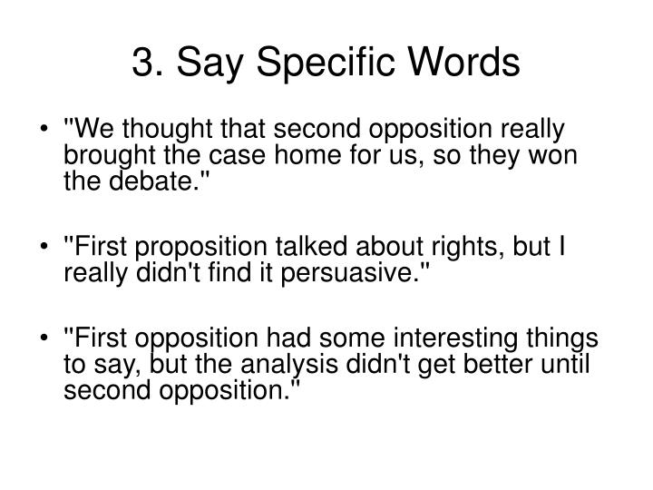 3. Say Specific Words