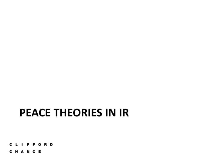 Peace theories in ir