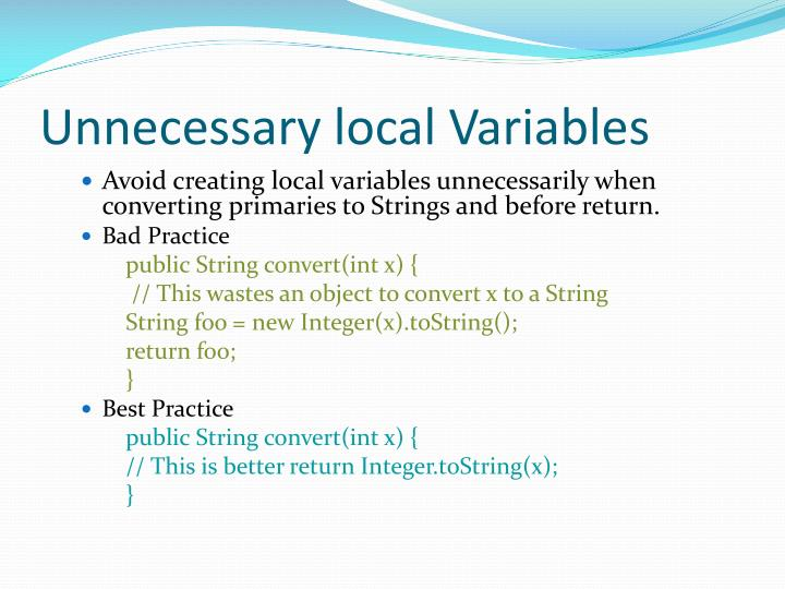 Unnecessary local Variables