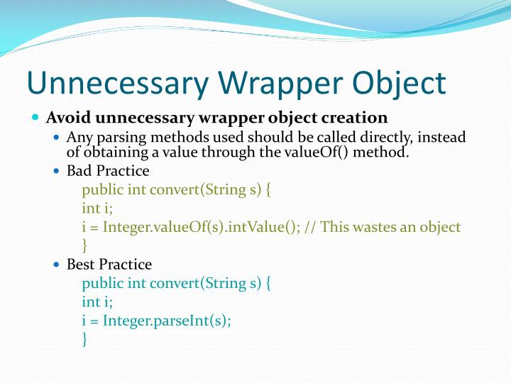 Unnecessary Wrapper Object