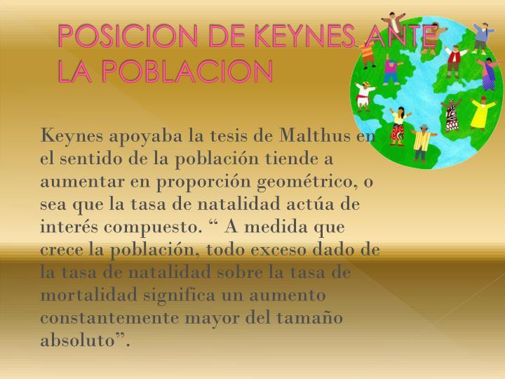 POSICION DE KEYNES ANTE LA POBLACION