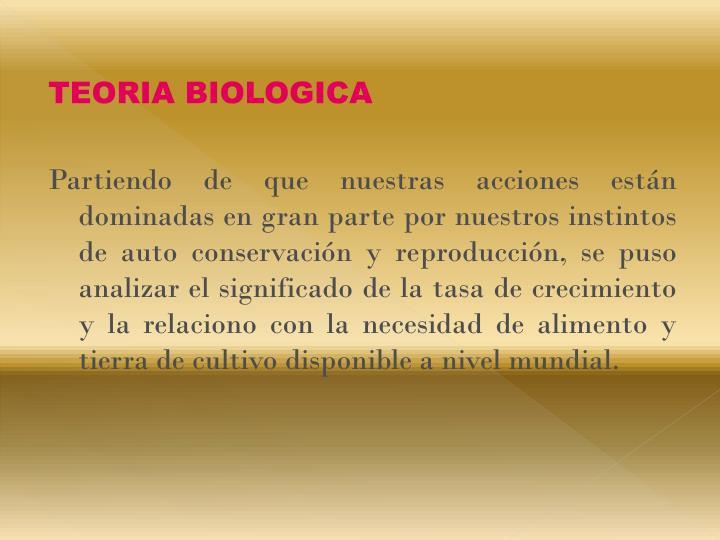 TEORIA BIOLOGICA