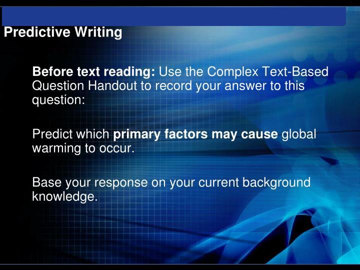 Predictive Writing