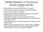 faithful elephants a true story of animals people and war by yukio tsuchiya