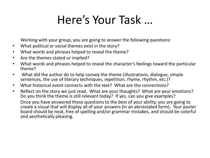 Here's Your Task …