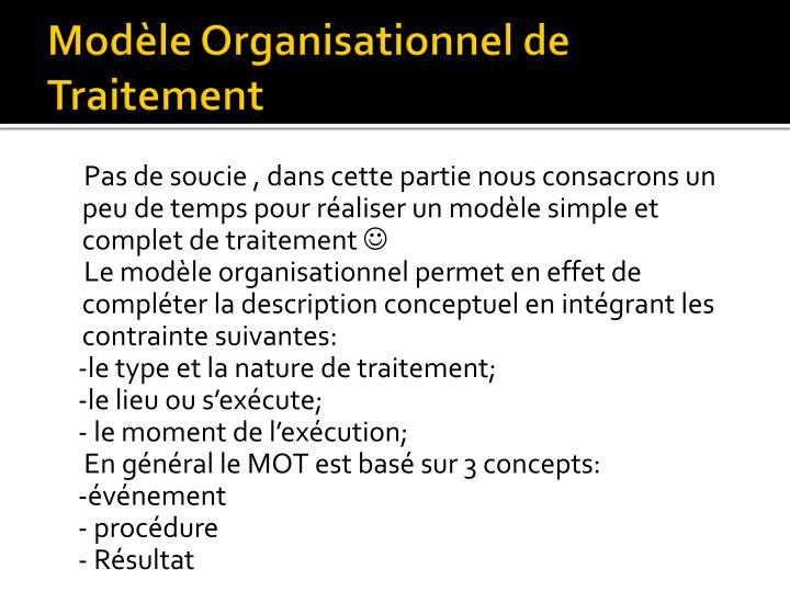 Modèle Organisationnel de Traitement
