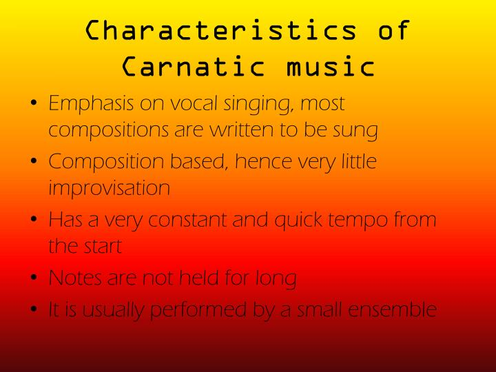 Characteristics of Carnatic music